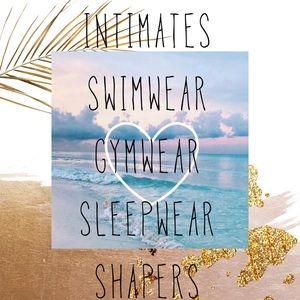 Intimates, Swimwear, Gym wear, sleepwear, shapers